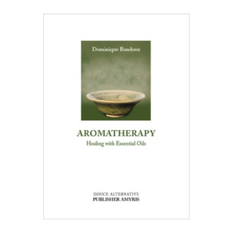 Aromatherapy Book – Healing with Essential Oils