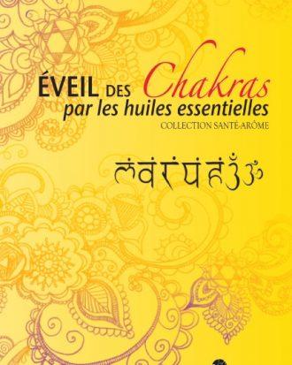 Livre - L'éveil des chakras par les huiles essentielles - Pranarom Hules Essentielles